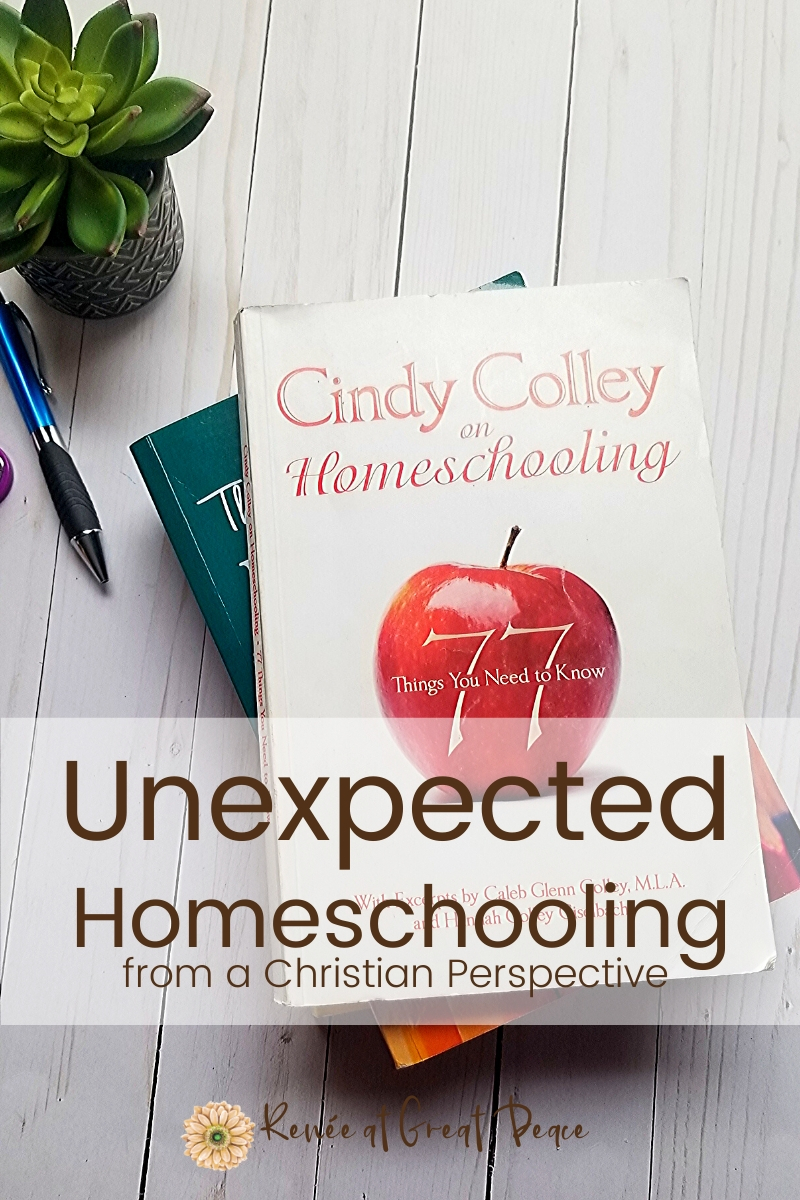 Unexpected Homeschooling from a Christian Perspective Book Review | Renee at Great Peace #ihsnet #homeschool #homeschooling #homeschoolmoms #christianhomeschooling