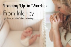 Training up a child in worship from infancy. Preparing children to participate in worship. | Great Peace Academy