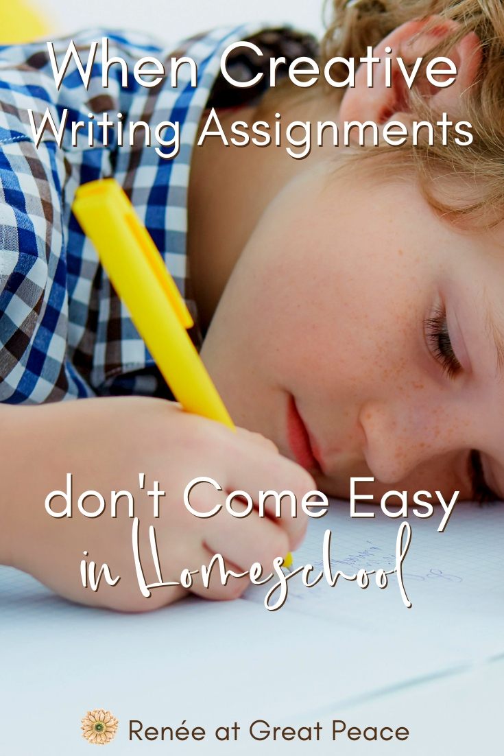 When Creative Writing Assignments Don't Come Easy | Renee at Great Peace #homeschool #creativewriting #writing #homeschoolmoms #ihsnet