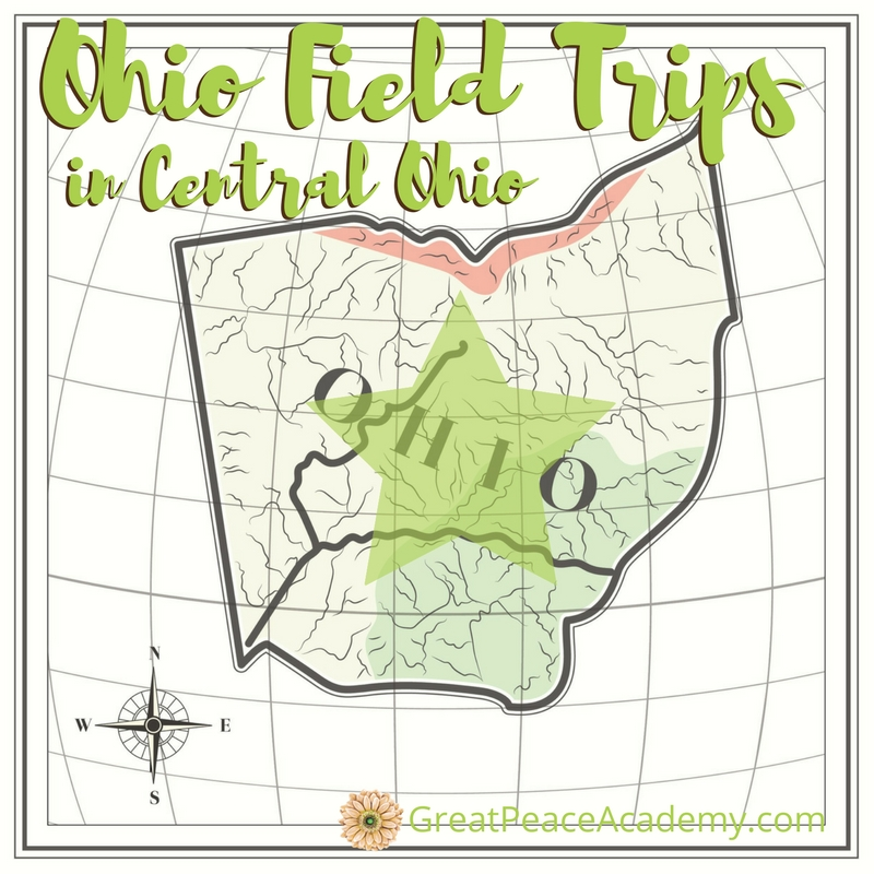 Central Ohio Field Trips for Homeschoolers to Explore | GreatPeaceAcademy.com