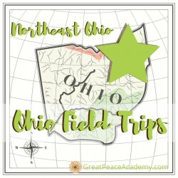 Northeast Ohio Field Trips for Homeschoolers