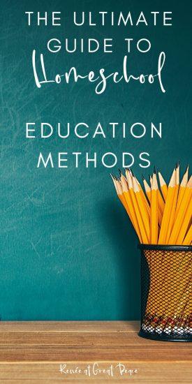 The Ultimate Guide to Homeschool Education Methods   Renee at Great Peace #homeschool #educationmethods #schoolathome #ihsnet