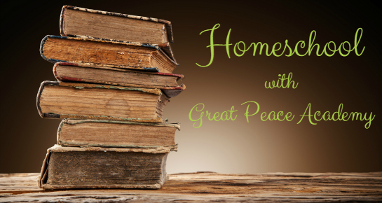 Homeschool with Great Peace Academy