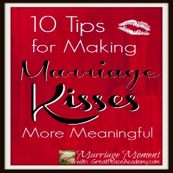http://www.greatpeaceacademy.com/2014/05/marriage-moment-this-kiss.html
