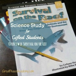 Science study for Gifted Students with Survival on the Reef by Colleen Kessler   Great Peace Academy