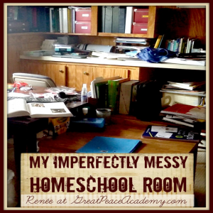 See my imperfectly messy clutter-filled homeschool room, and why it's OK. | Great Peace Academy