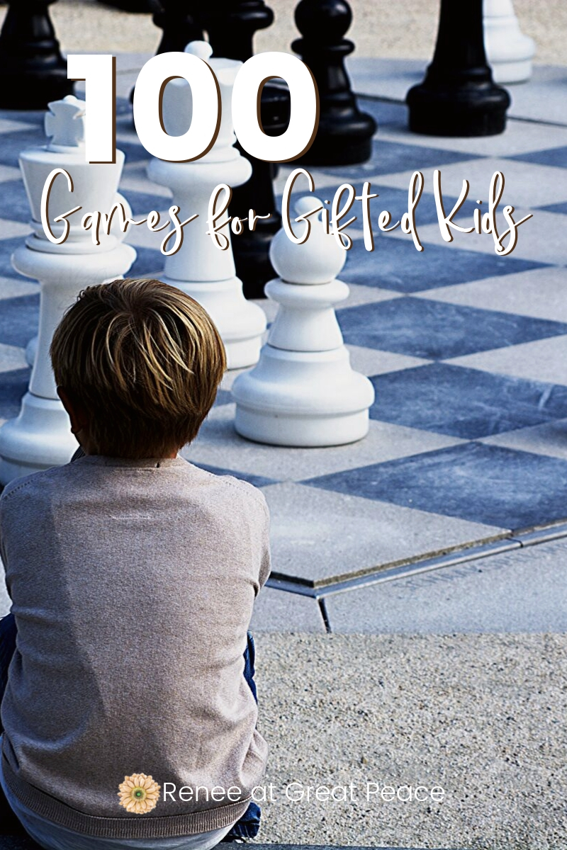 100 Games for Gifted Kids | ReneeatGreatPeace.com #games #gifted #giftedandtalented #gtchat #100Things #100games #ihsnet #homeschool #homeschoolmoms