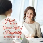 How to be light of hospitality to your community. By Renée at Great Peace