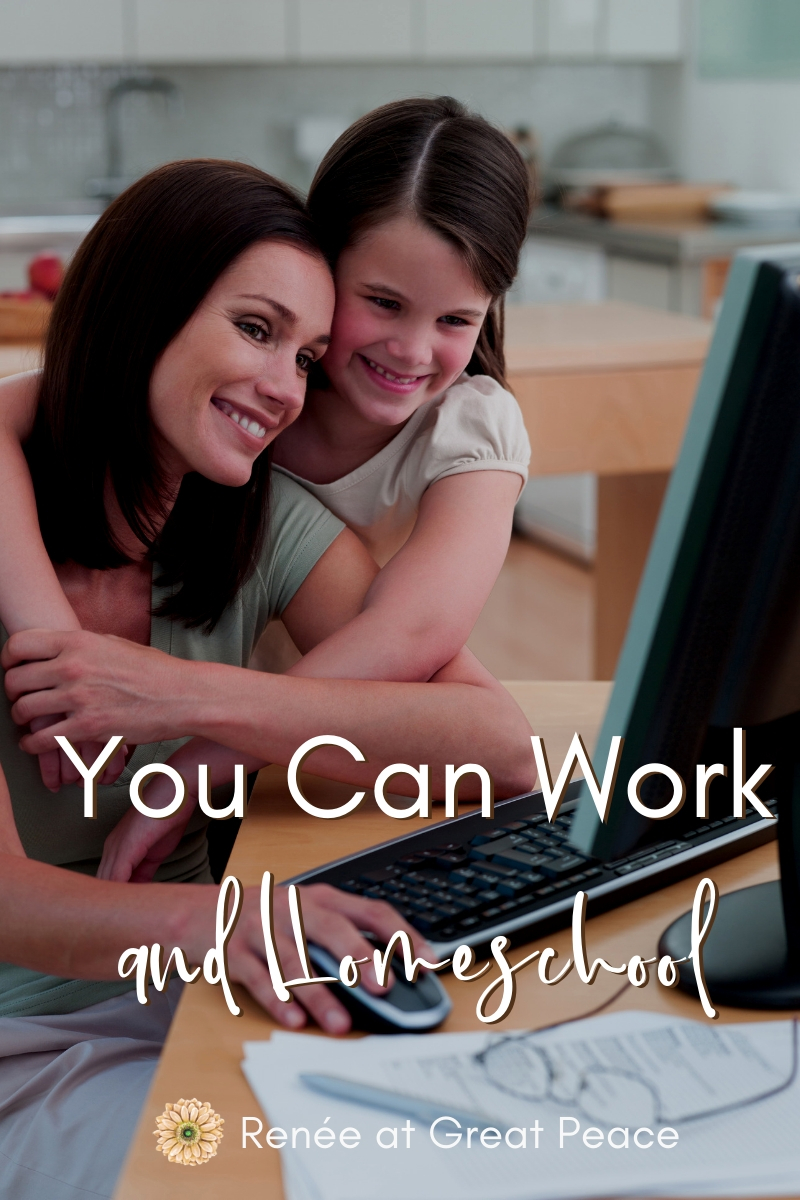 You Really Can work and Homeschool Too | Renée at Great Peace #homeschool #workfromhome #workathomemom #homeschoolworkingmom #ihsnet