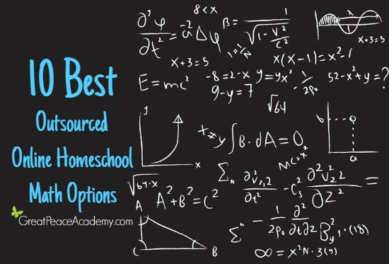 10 Best Outsourced Online Math Options for Homeschoolers | Great Peace Academy