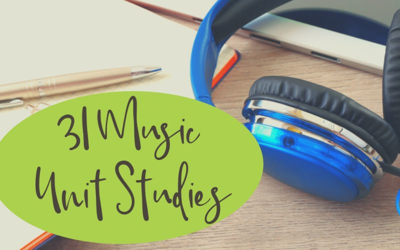 31 Music Unit Studies for Teaching Music in Homeschool | Renée at Great Peace #musicappreciation #music #homeschool #ihsnet