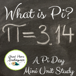 What is Pi? – A Pi Day Unit Study Download