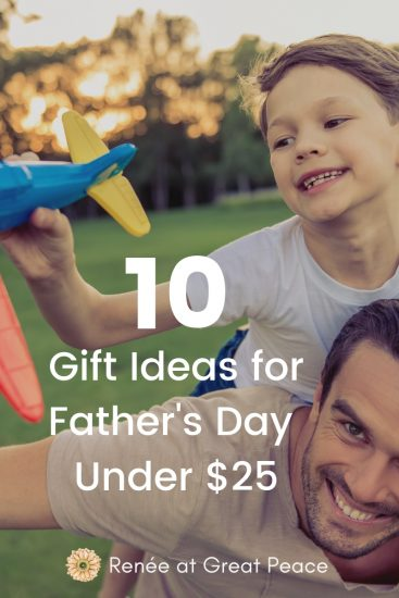 10 Gift Ideas for Father's Day under $25 | Renée at Great Peace #fathersday #dadgifts #giftsfordads #ihsnet