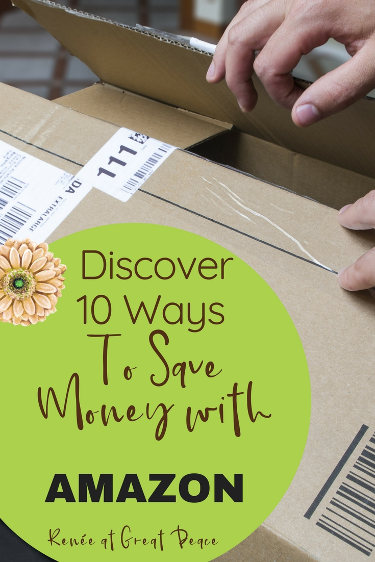 Discover 10 Ways to Save Money with Amazon | Renée at Great Peace