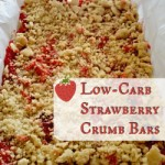 Low Carb Strawberry Crumb Bar Recipe | GreatPeaceAcademy.com