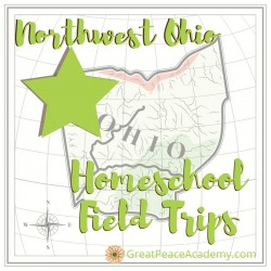 Northwest Ohio Homeschool Field Trips