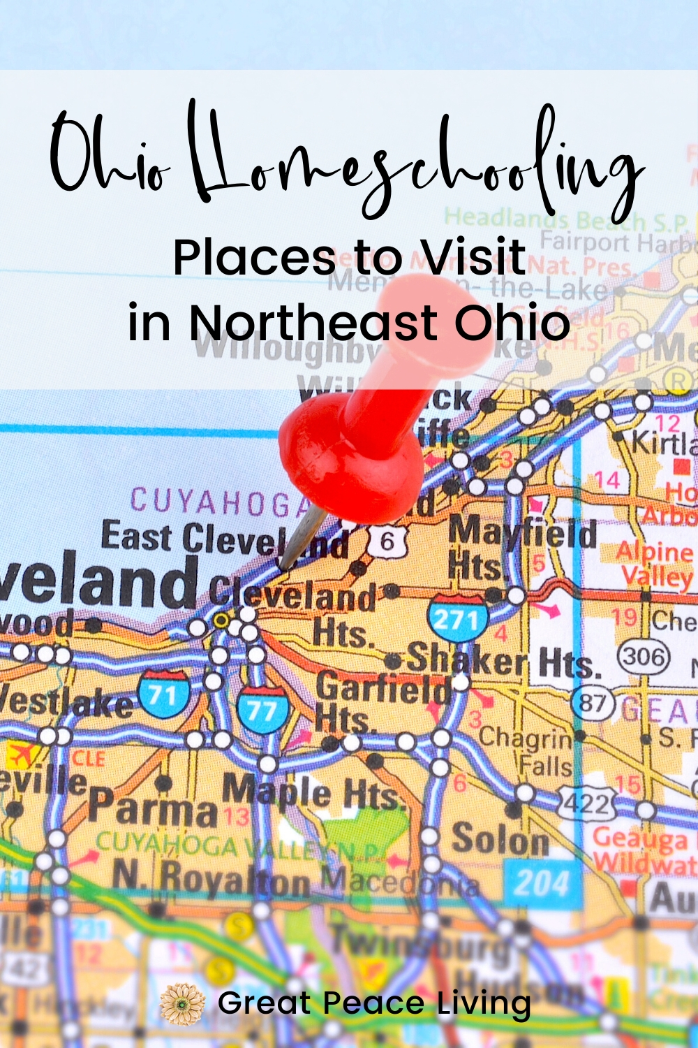 Places to Visit in Northeast Ohio  | Great Peace Living #ohiohomeschooling #homeschool #ihsnet