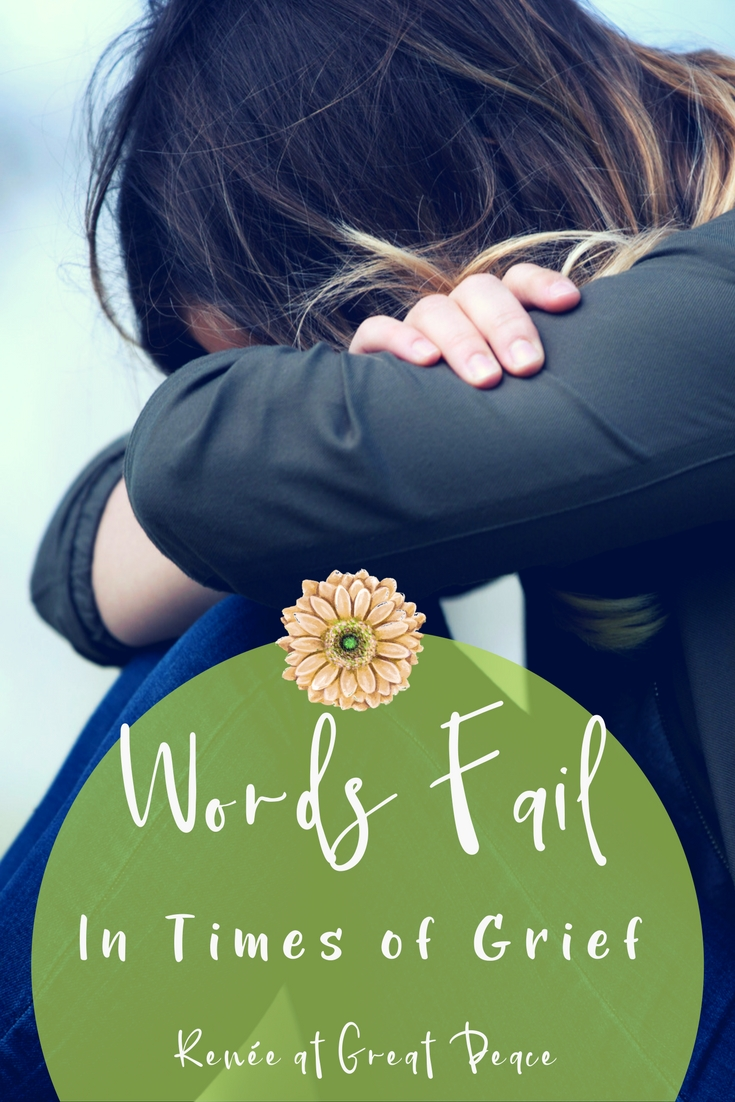 Words Fail in Times of Grief 