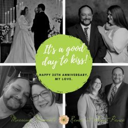 Marriage Moments: How Can it Be? Celebrating 25 Years of Marriage   Renée at Great Peace