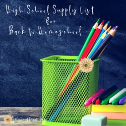 High School Supply List for Back to Homeschool
