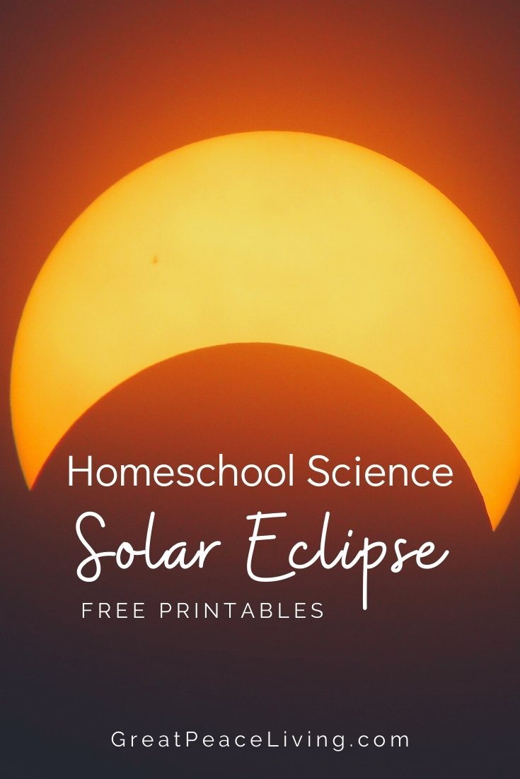 Homeschool Science Solar Eclipse Free Printable | GreatPeaceLiving.com #science #homeschool #ihsnet