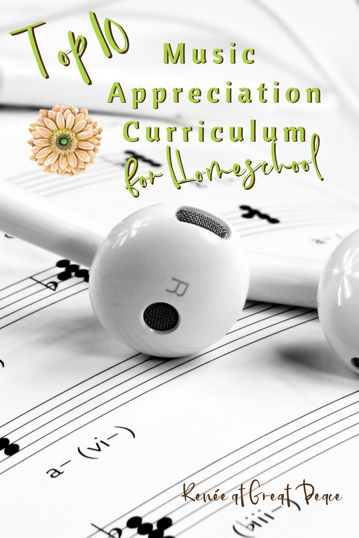 Top 10 Music Appreciation Curriculum for Homeschool | Renée at Great Peace #homeschool #ihsnet #music