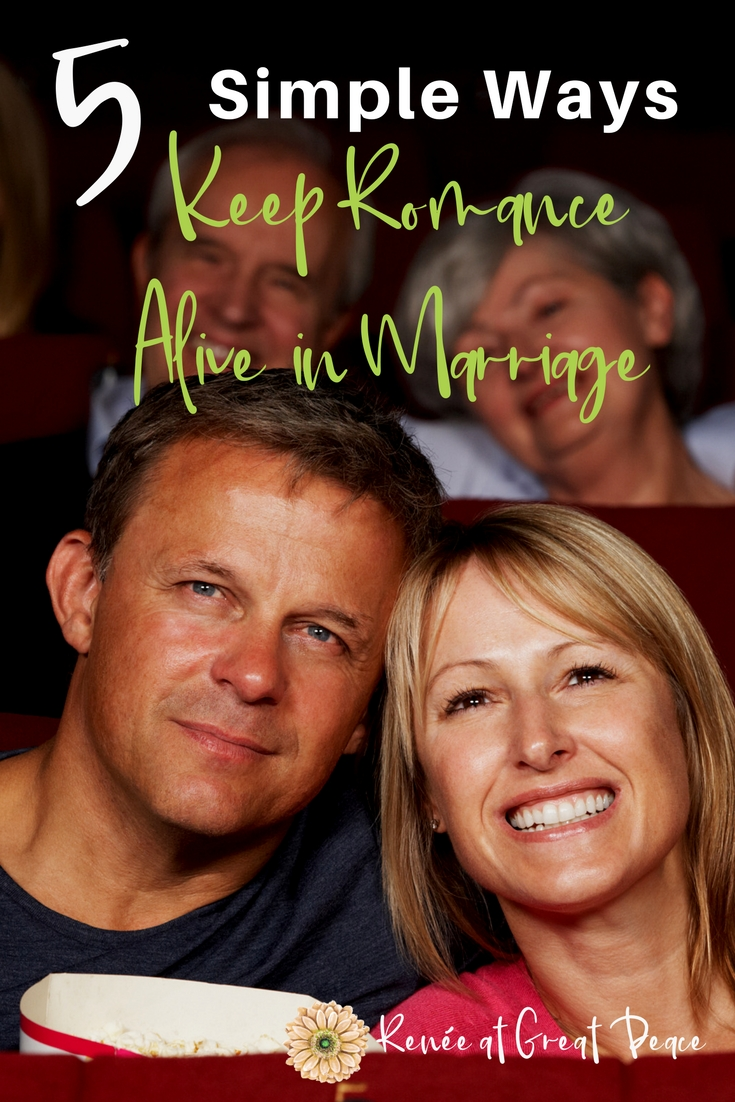 5 Simple Ways to Keep Romance Alive in Marriage~Reminding you of five simple ways to keep romance alive. Romance doesn't have to be complicated. In fact, it shouldn't be. Romance should be a simple matter of letting each other know that you are in love.| Renée at Great Peace #marriagemoments #marriage #romance #ihsnet