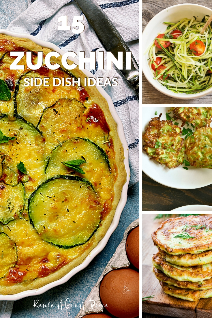 15 Healthy Zucchini Side Dish Family Dinner Ideas | Renee at Great Peace #mealplanning #meals #familydinner #dinnerideas