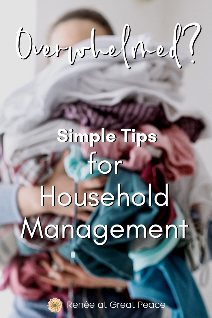 Simple Tips to Manage Household Chores | Renée at Great Peace #household #chores #homemanagement #housewife #keeper #Titus2 #stayathomemom #homeschoolmom #ihsnet #workathomemom