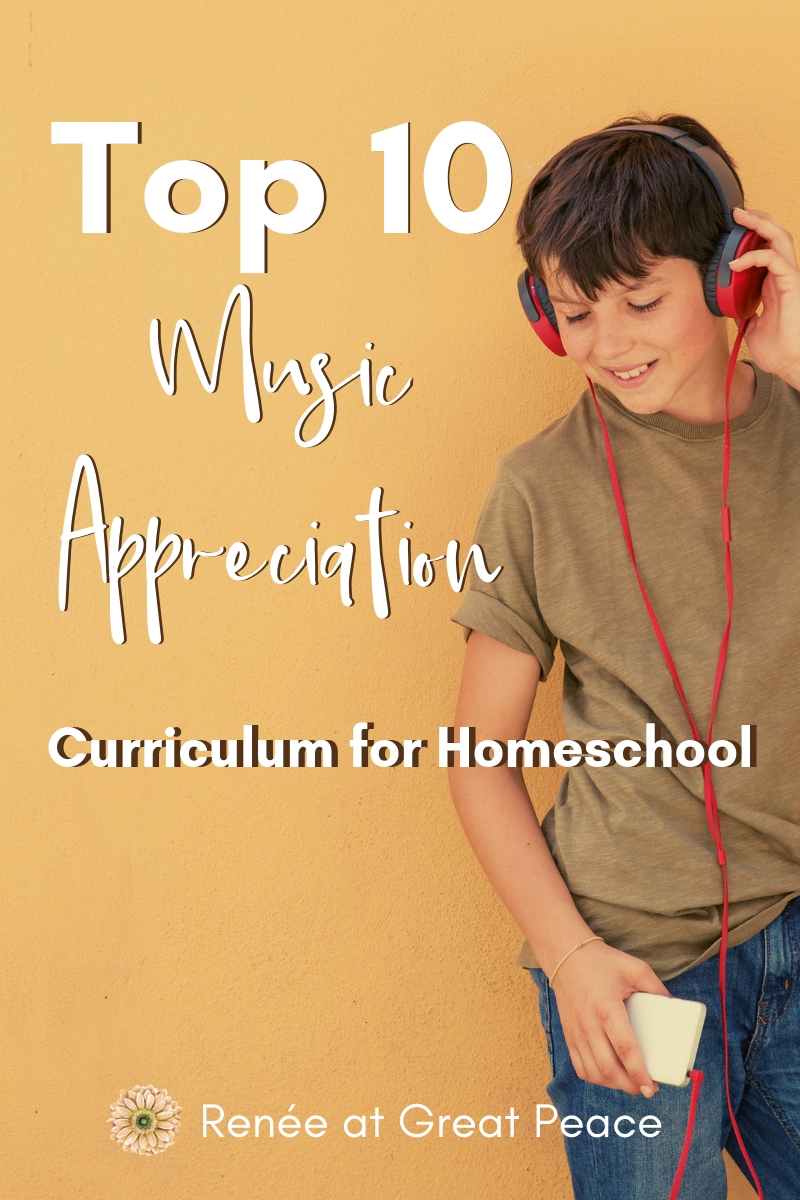 Top 10 Music Appreciation Curriculum for Homeschool | Renée at Great Peace #homeschoolmusic #musicappreciaiton #homeschool #ihsnet
