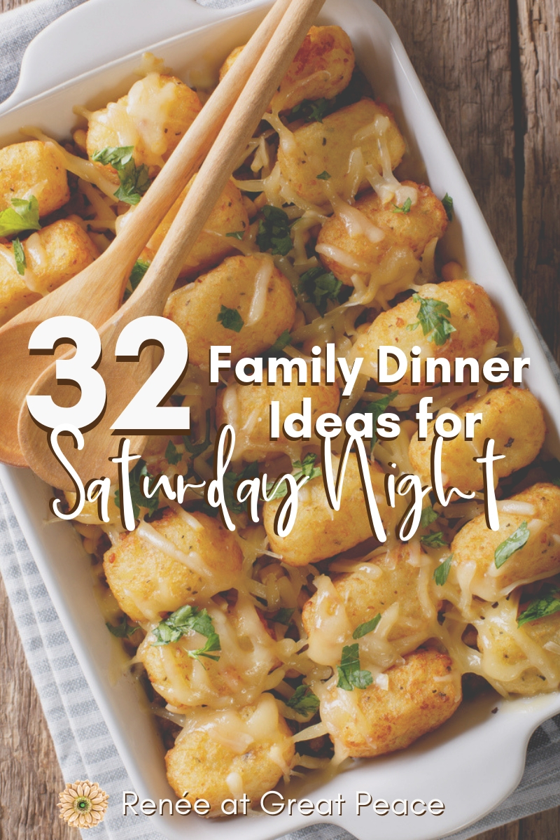 Family Dinner Ideas for Saturday Night