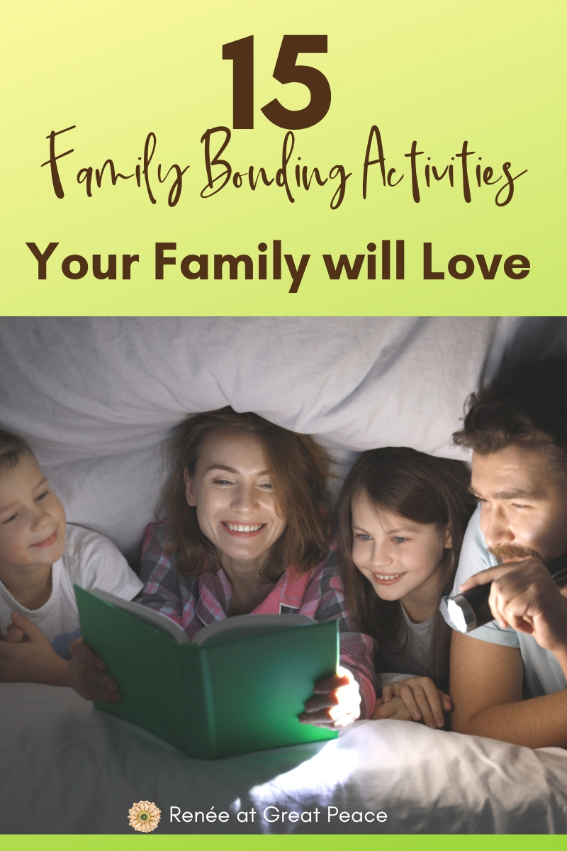 15 Family Bonding Activities Your Family will Love | Renée at Great Peace #family #familybonding #familyactivities #ihsnet