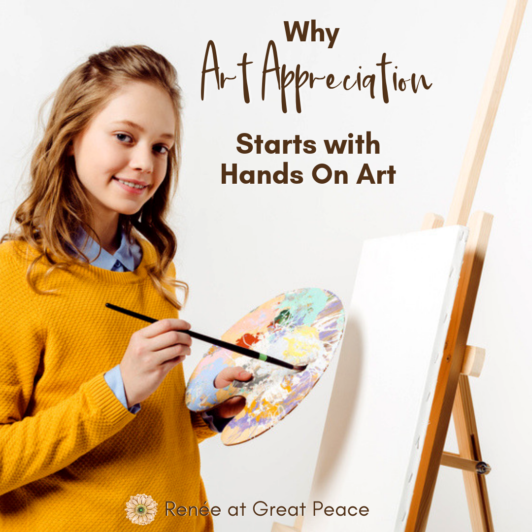 Why Art Appreciation Starts with Hands-On Art