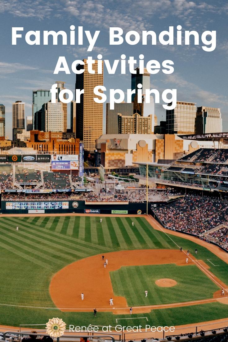 6 Springtime Family Bonding Activities for Spring | Renée at Great Peace #springtime #family #familybonding #spring #activities #familyactivities #ihsnet