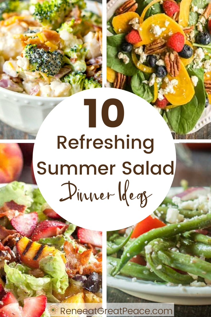10 Refreshing Salad Summer Dinner Ideas   ReneeatGreatPeace.com #mealplanning #summerdinnerideas #familydinnerideas #whatsfordinner #dinner