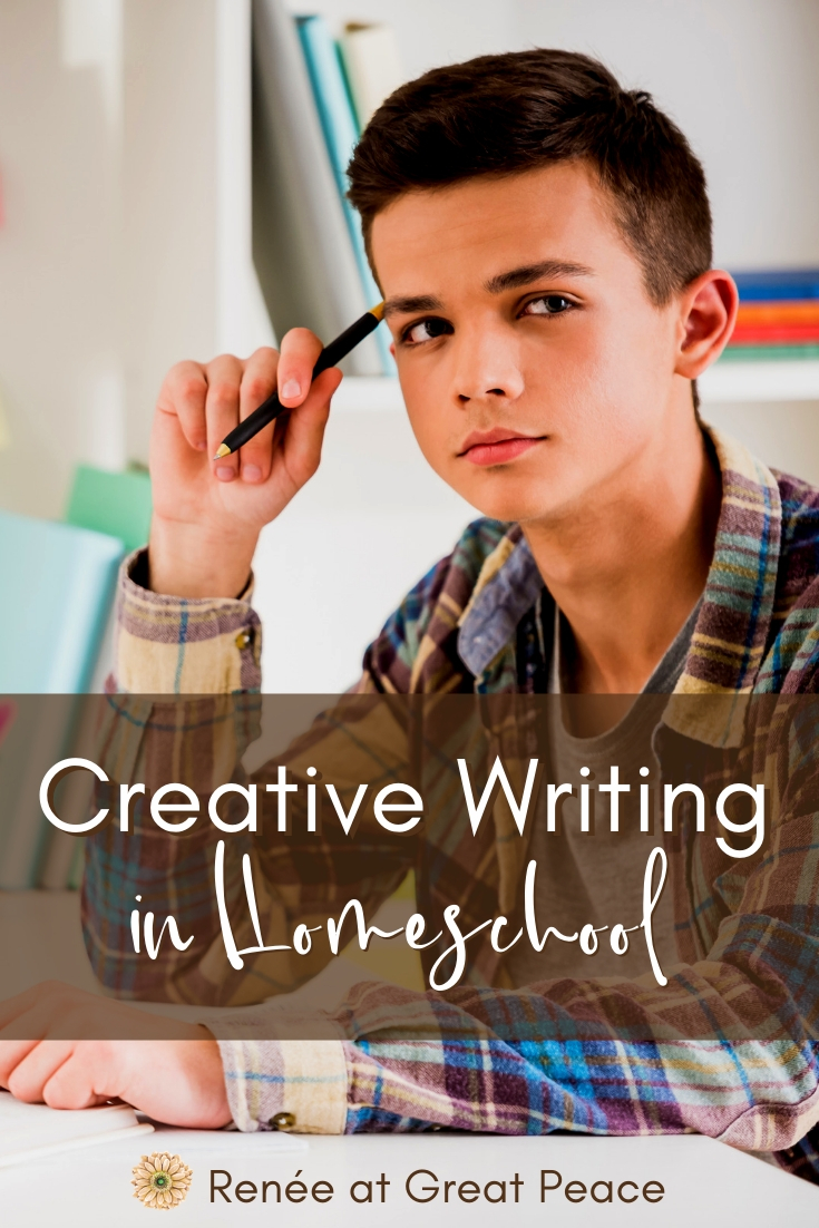 Creative Writing in Homeschool | ReneeatGreatPeace.com #creativewriting #homeschool #writinginhomeschool #homeschoolmoms #ihsnet