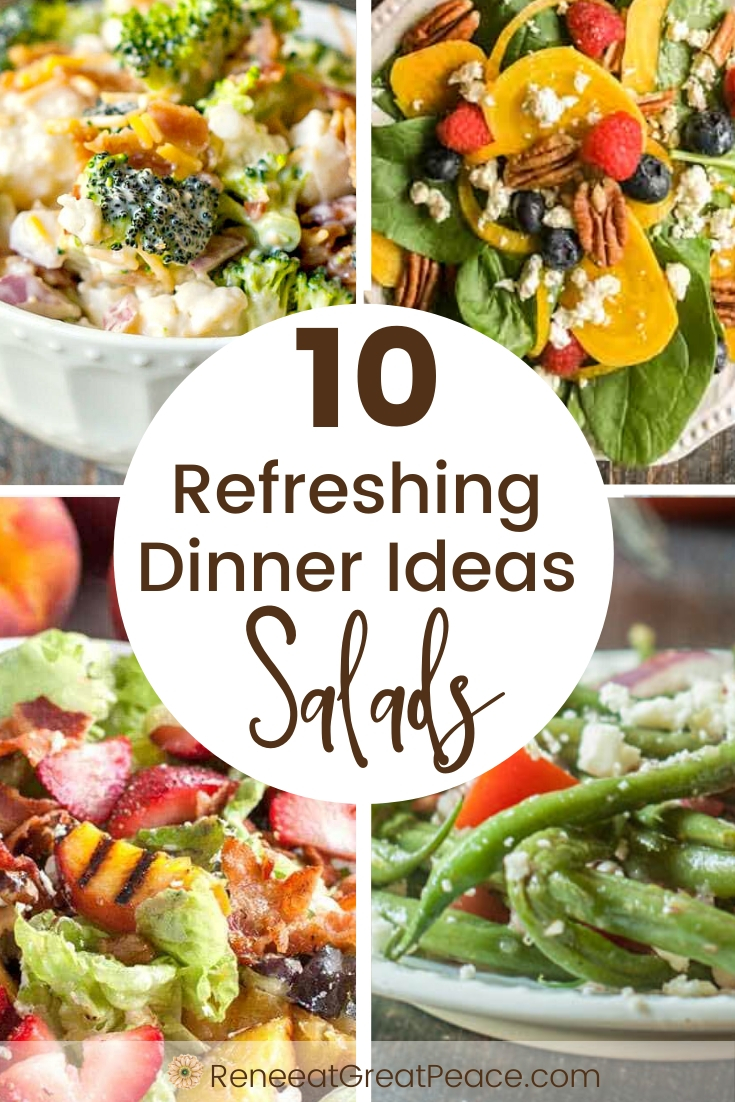 Refreshing Dinner Ideas with Salad | Renee at Great Peace #dinner #familydinnerideas #dinnerideas #refreshingdinnerideas #salads