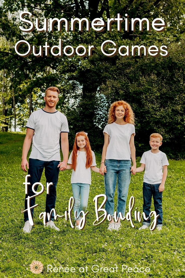 Summertime Outdoor Games for Family Bonding | Renee at Great Peace #family #familybonding #games #summertimegames #summergames #ihsnet
