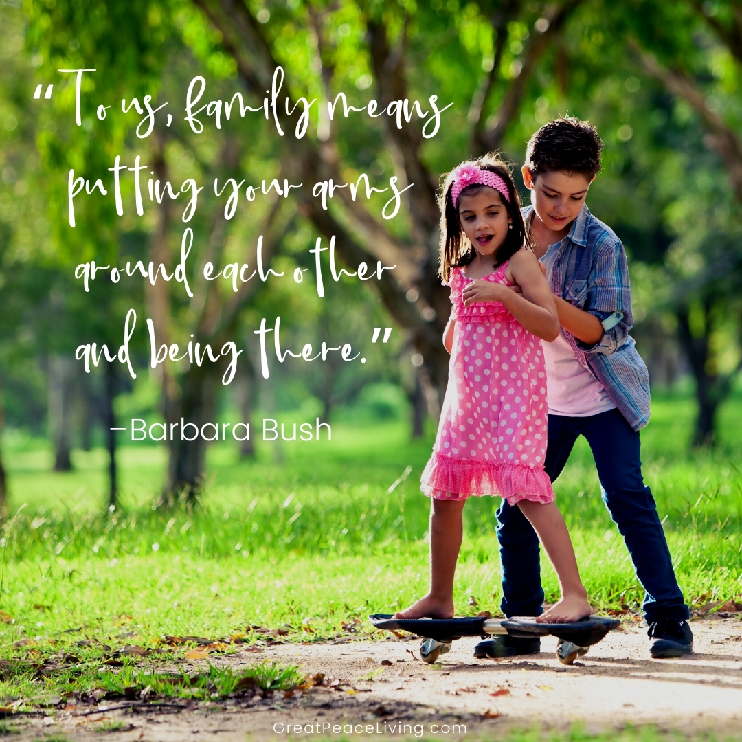 Encouraging Quotes for Families | GreatPeaceLiving.com