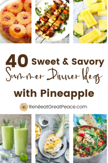 Sweet and Savory Summer Dinner Ideas with Pineapple | Renee at Great Peace #mealplanning #summerdinnerideas #dinnerideas #whatsfordinner #dinner #family