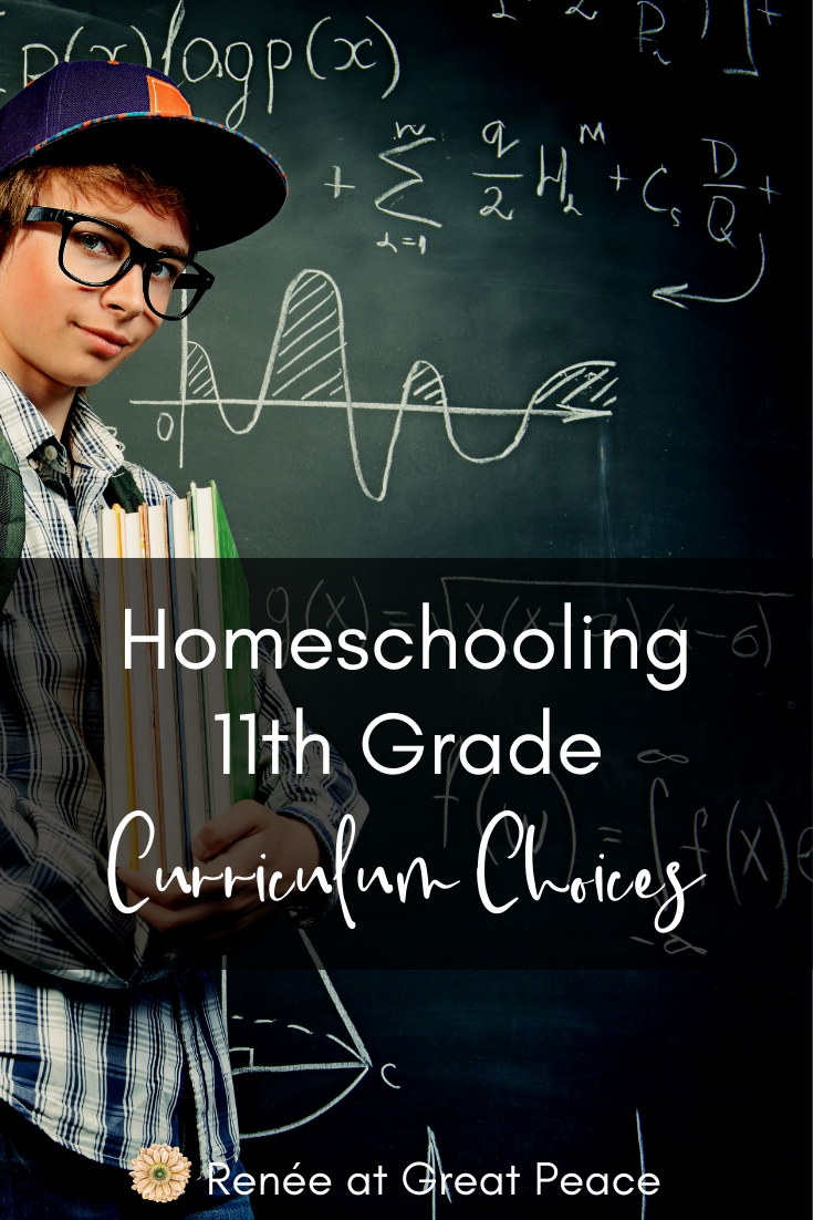 Homeschooling 11th Grade Curriculum Choices, see what choices are available for homeschooling high school 11th grade year.  | Renee at Great Peace #homeschool #ihsnet #homeschoolmoms #homeschooling #homeschoolcurriculum