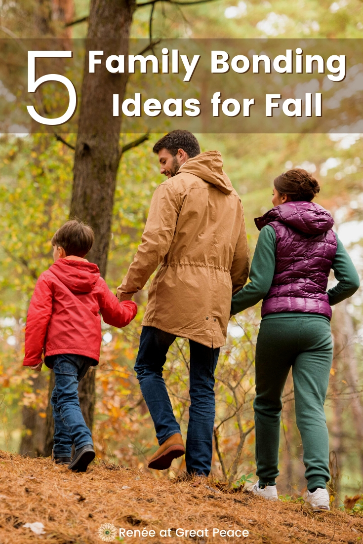 Family Bonding Ideas for Fall | Renee at Great Peace #family #familybonding #familytime #fallfamilybondingideas #familybonding