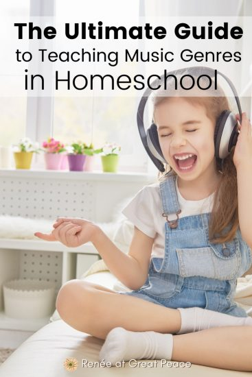 The Ultimate Guide to Teaching Music Genres in Homeschool | Renee at Great Peace #musicinhomeschool #homeschool #music #musiceducation #musicgenres #ihsnet