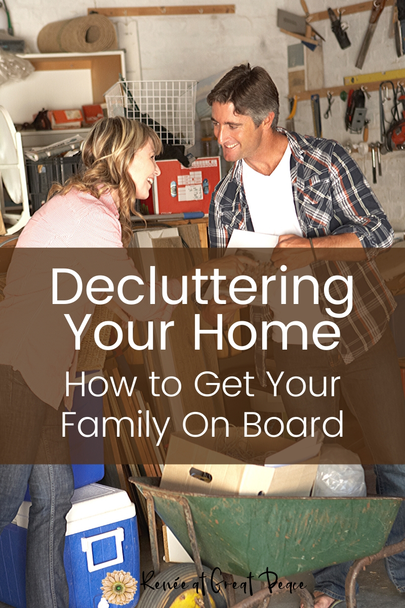 How to Get Your Family On Board with Decluttering Your Home | Renee at Great Peace #homemaking #decluttering #organization #family
