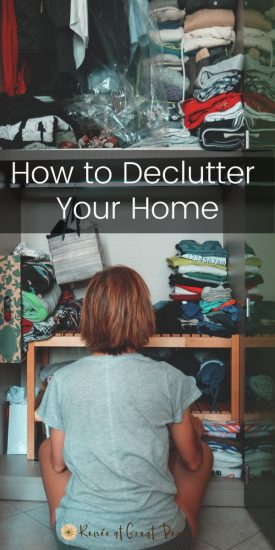 How to Declutter Your Home | Renee at Great Peace #homemaking #homeorganization #declutter #organization #keeperathome #moms #dads