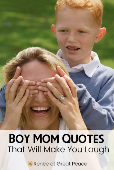 Boy Mom Quotes That Will Make You Laugh | Renee at Great Peace #boys #boymom #quotes