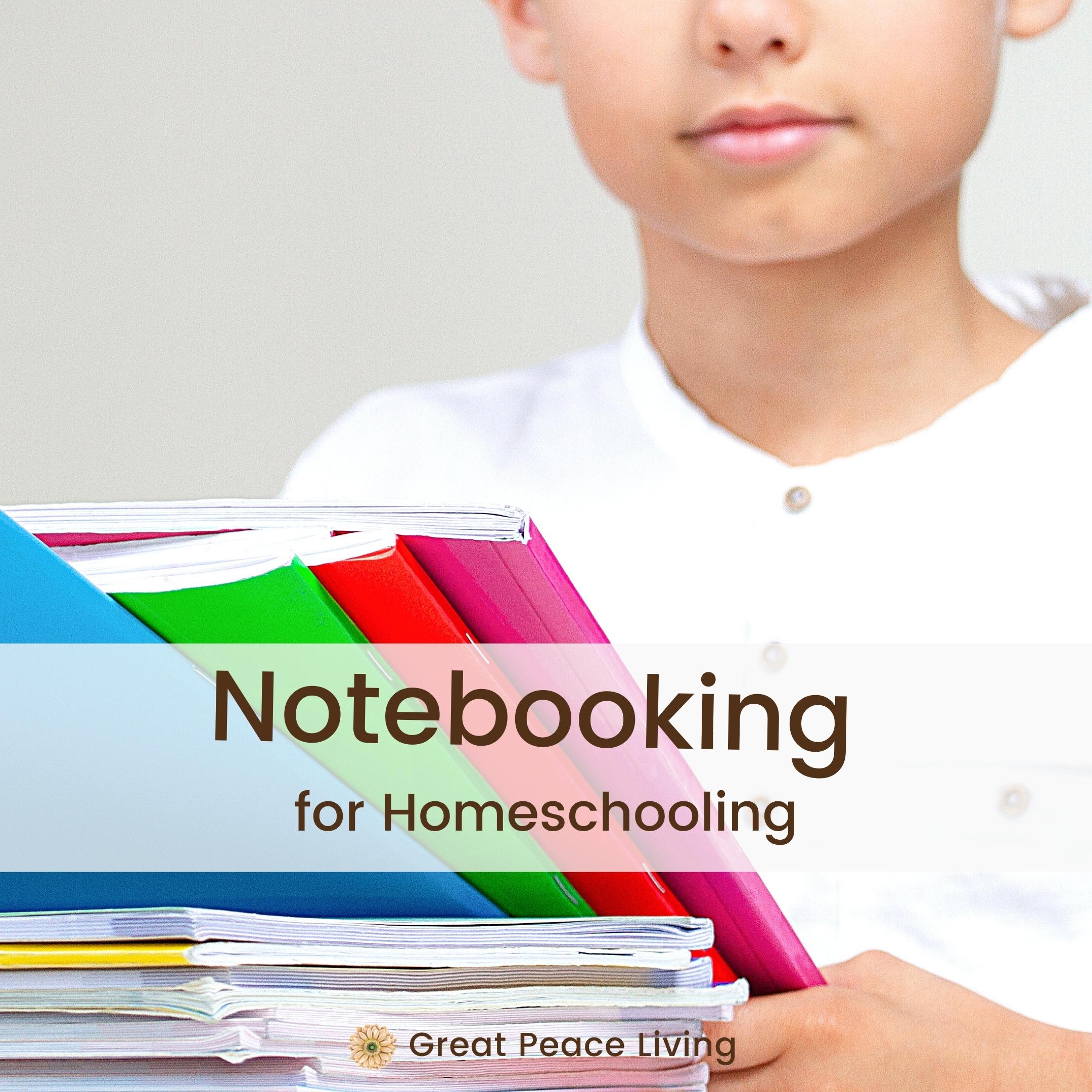 Notebooking for Homeschool