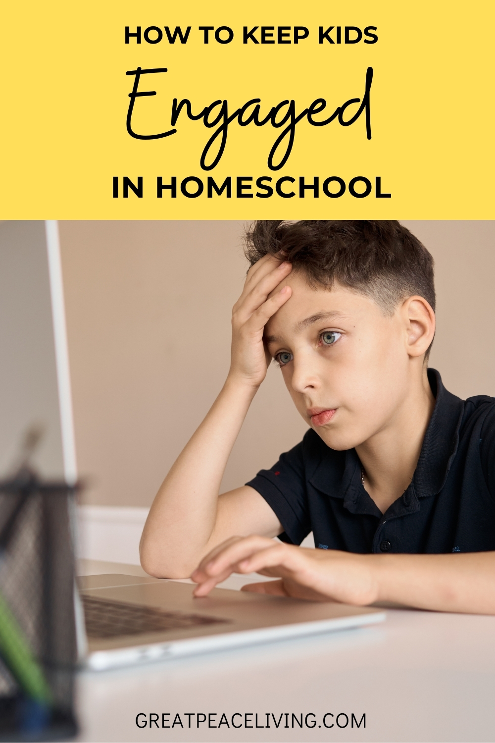 How to Keep Kids Engaged In Homeschooling | GreatPeaceLiving.com