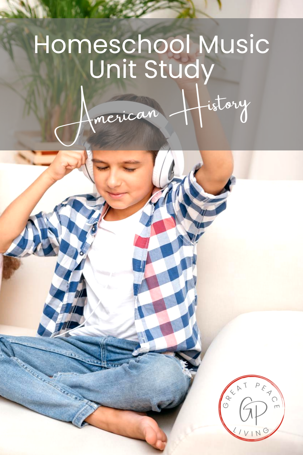 Homeschooling American History with a Music Study